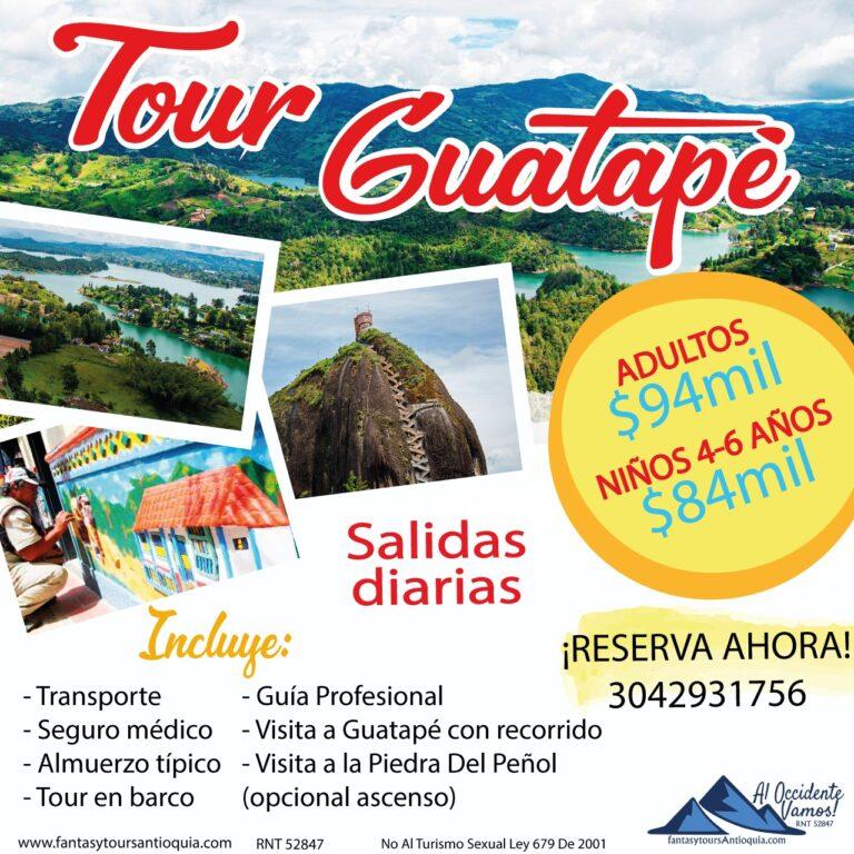 Tour a Guatapé, sábado 20 y domingo 21 de Marzo