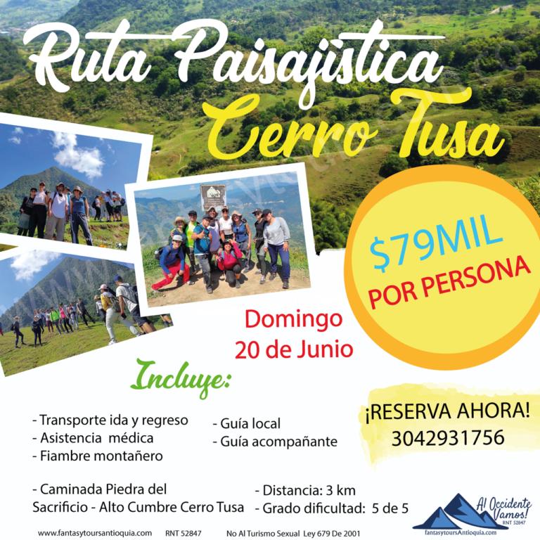 Cerro Tusa, 20 de Junio