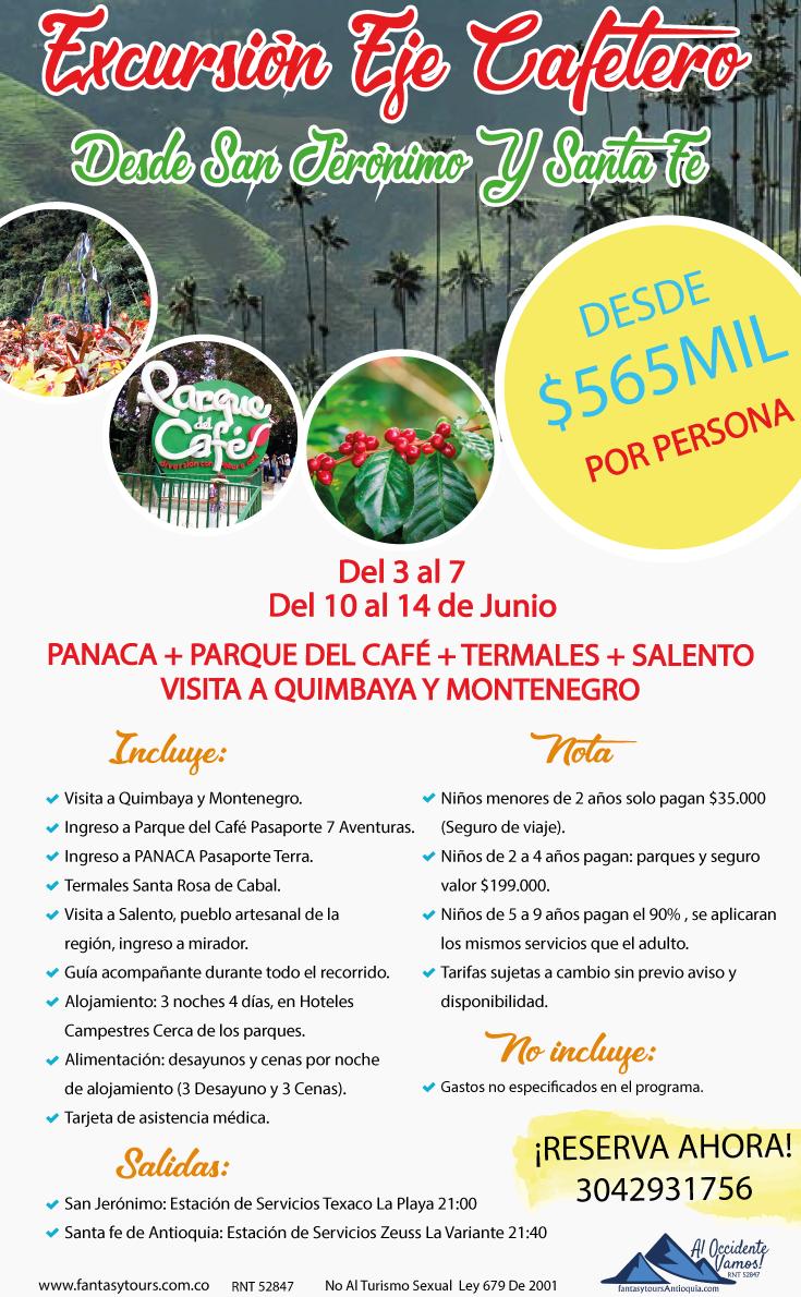 Eje Cafetero, desde Santa Fe de Antioquia y San Jerónimo